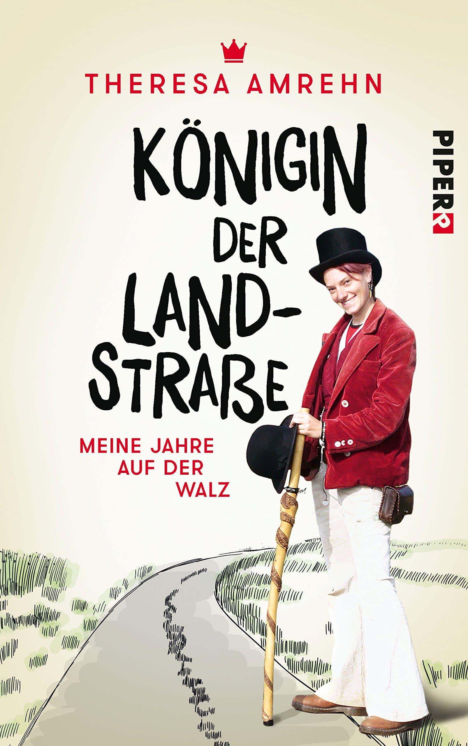 Buchcover: Königin der Landstraße. Meine Jahre auf der Walz.